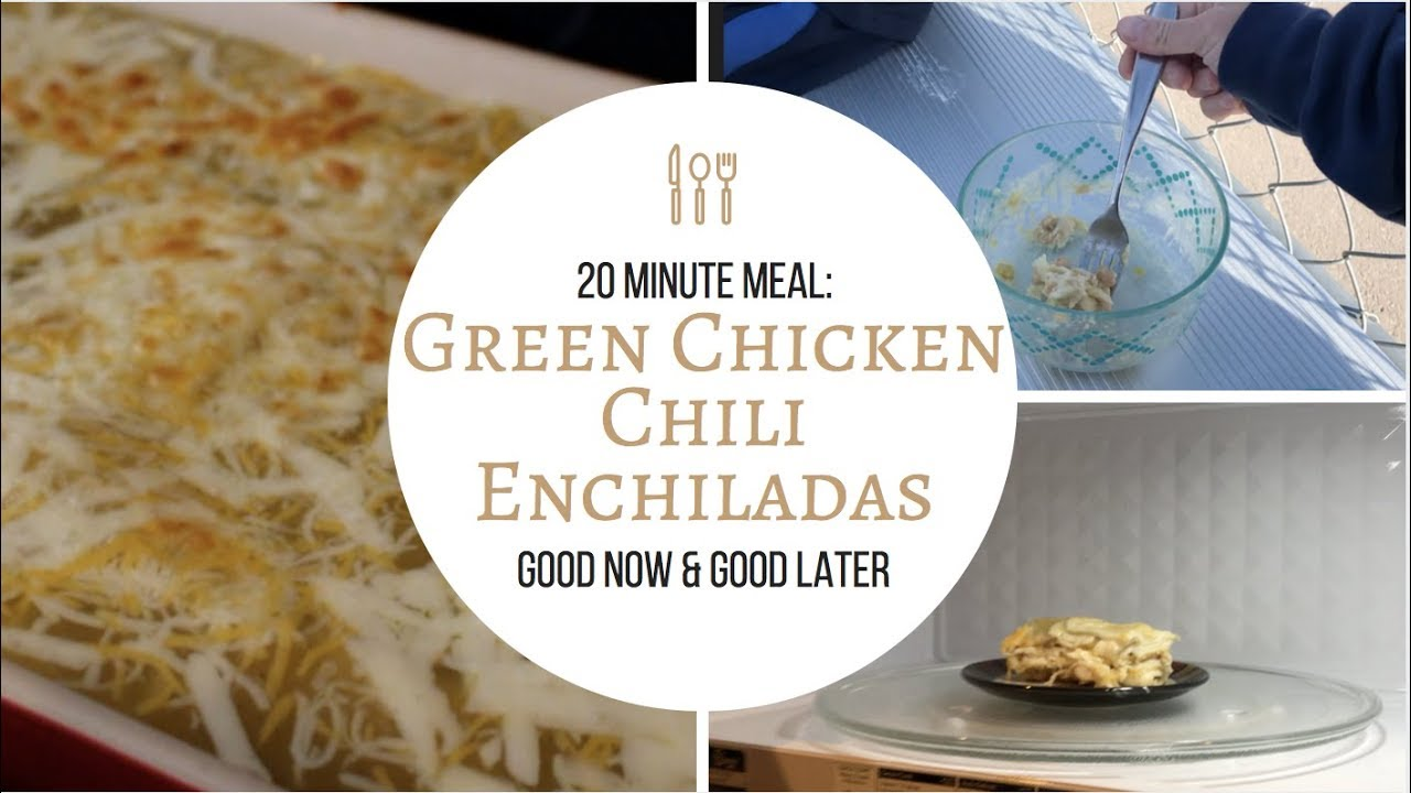 20 Minute Meal : Green Chicken Chili Enchiladas {good now & good ...