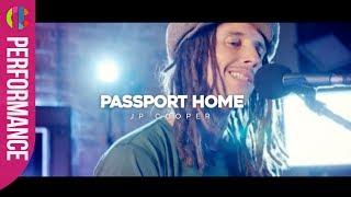 JP Cooper | Passport Home (Live)
