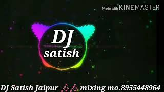 Ghunghat ki fatkar Haryanvi song 🎧🎶 full Brazil song 🎶🎶 dj satish jaipur mobile number8955448964