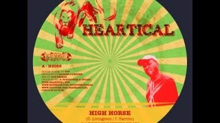 Heartical Label : Carlton Livingston - High Horse (Freedom Rockers riddim by BDF)