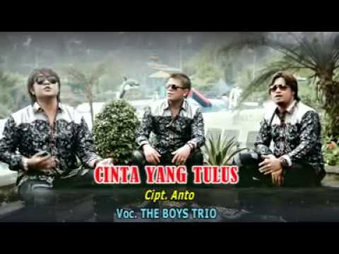 CINTA YANG TULUS - THE BOYS TRIO POP INDONESIA VOL.1 [ Official Music Video CMD RECORD]