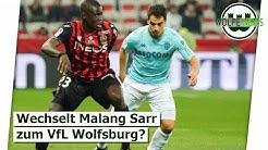 Wölf News   Wird Malang Sarr zum Wolfsburg Wechseln?