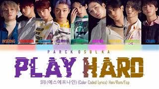 SF9 (에스에프나인) Play hard (Color Coded Lyrics) Han/Rom/Esp