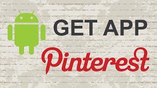видео Pinterest скачать бесплатно на Андроид