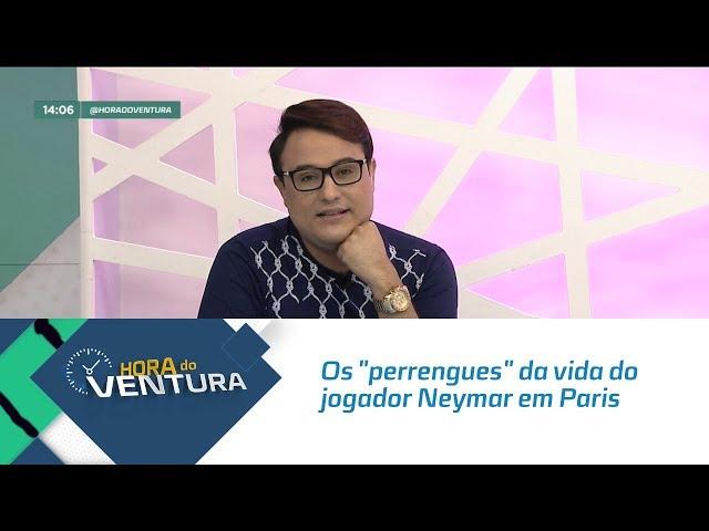 """Os """"perrengues"""" da vida do jogador Neymar em Paris - Bloco 01"""
