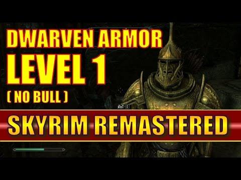 Skyrim Special Edition - How To Get Dwarven Armor At Level 1 - No Bull! (Skyrim Remastered)
