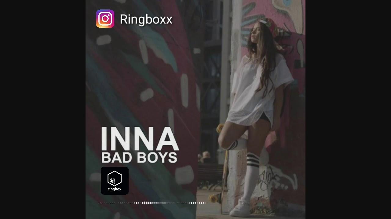 Inna Bad Boys Ringtone Free Download Youtube