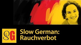 Rauchverbot - Slow German #023