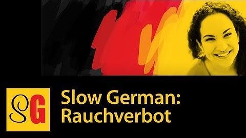 Rauchverbot - Slow German #023