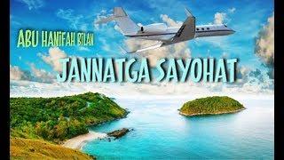 Jannatga Sayohat/ Жаннатга Саёҳат...