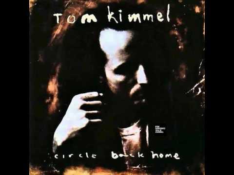 Tom Kimmel - Circle Back Home