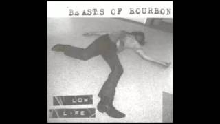 The Beasts of Bourbon - Bad Revisited