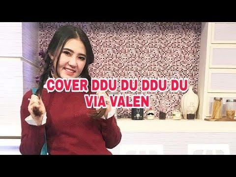 VIA VALEN COVER Ddu Du Ddu Du   BLACKPINK