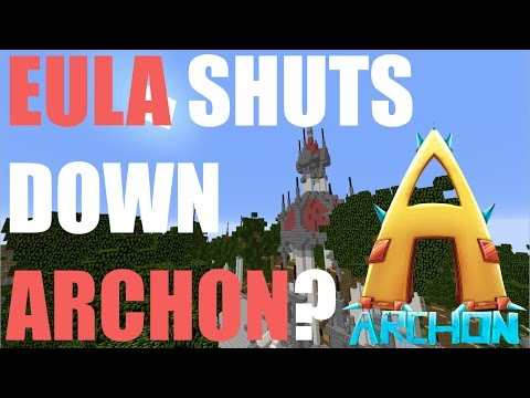 ARCHON TO GET SHUT DOWN BY EULA?