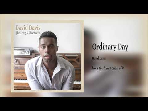 David Davis - Ordinary Day (Audio)