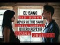 Never Be The Same - Quiero Repetir - El Baño COVER MASHUP ft. Oriana