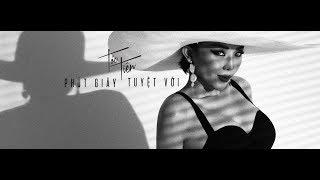 Смотреть клип Tóc Tiên - Phút Giây Tuyt Vi
