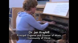 Jan Kraybill playing Casavant Organ, Community of Christ