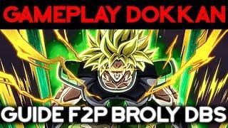 [F2P] Battre BROLY DBS en F2P - DOKKAN BATTLE