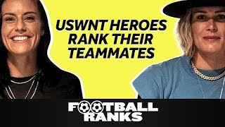 USWNT Heroes Ashlyn Harris and Ali Krieger Rank Their Teammates | B/R Football Ranks