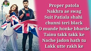 Proper Patola Lyrics Namste Ingland Badshah, Aastha Gill, Diljit Dosanjh New Version Song 2018