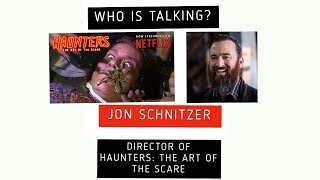 Who is Talking? JON SCHNITZER - Director of