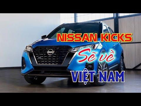 NISSAN KICKS 2021 sẽ về Việt Nam | Thị trường ô tô xe máy