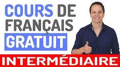 Cours de Français Gratuit (Niveau Intermédiaire et Avancé)