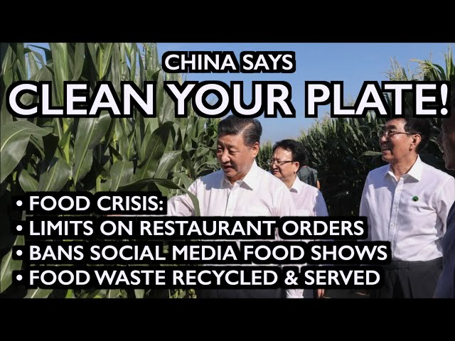 China's FOOD CRISIS: Recycling Food, Limiting Orders, Censoring Eating on Social Media