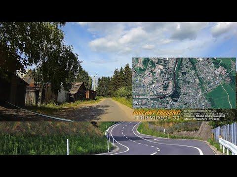 Trip Video 02 - г. Никольск (24.06.2019)