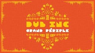 "DUB INC - Grand Périple (Lyrics Vidéo Official) - Album ""So What"""