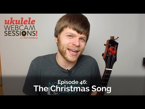 Ukulele Webcam Sessions (Ep.46) - The Christmas Song