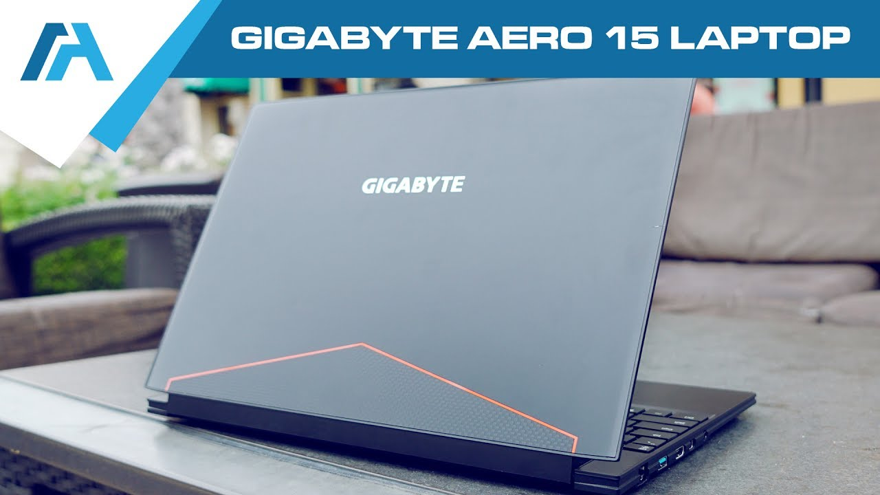 GIGABYTE AERO 15 Laptop Review - Bezel-less Ultrabook