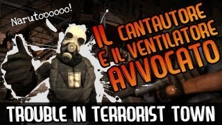 KARAOKE IMPROBABILI (GMod ITA  Trouble In Terrorist Town TTT)