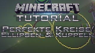 Minecraft - Perfekte Kreise/Kuppeln/Bögen/Sphere uvm. - Tutorial 1.8