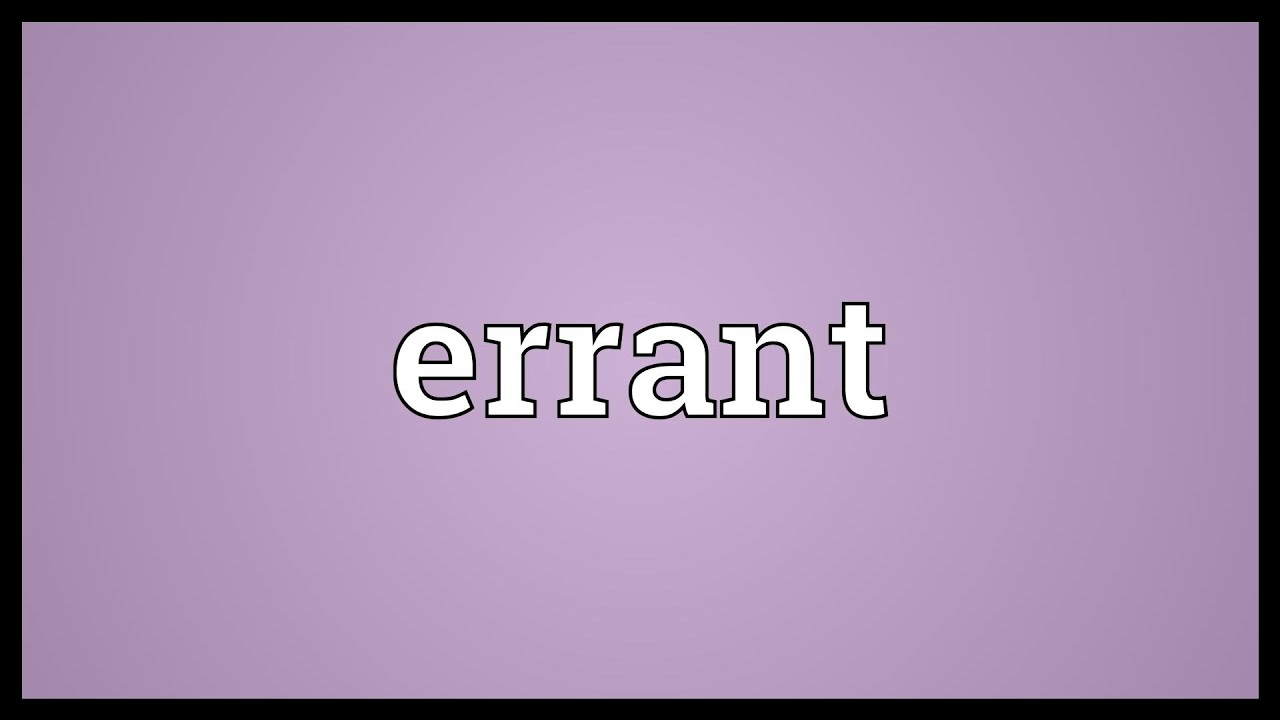 Errant Meaning
