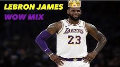 "Lebron James ""WOW (Remix)"" Mix"