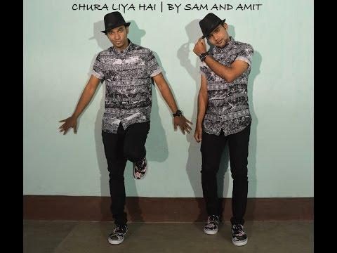 Chura Liya Hai(cover version) by Ash King | Amit & Sam Choreography