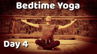 Day 4 - Seated Stretches - 7 Day Bedtime Yoga Challenge