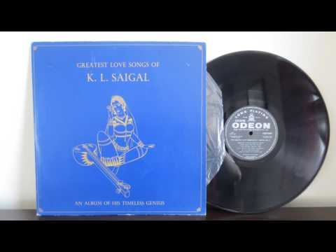 Greatest Love Songs Of K L  Saigal