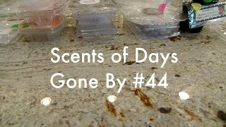 Scents Of Days Gone By #44