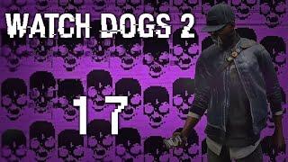 Watch Dogs 2 - Прохождение игры на русском [#17] Сюжет PC