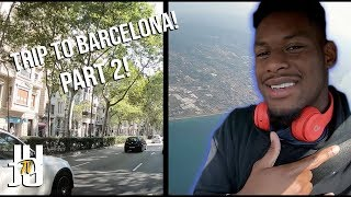 NFL Vacation: JuJu's Trip to Barcelona! | Part 2