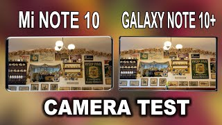 Xiaomi Mi Note 10 VS Samsung Galaxy Note 10+ Camera Test | Mi Note 10 VS Note 10+ Comparison