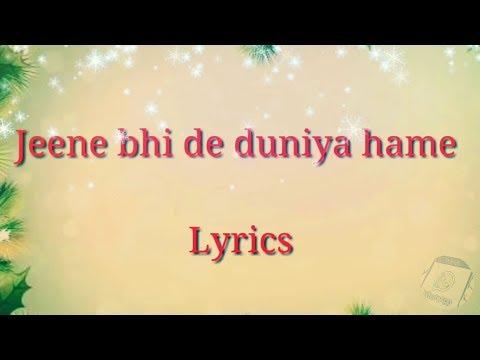Jeene Bhi De Duniya Humein Full Song Lyrics||Dil Sambhal Ja Zara(Star Plus)||🎤Arijit Singh🎤||