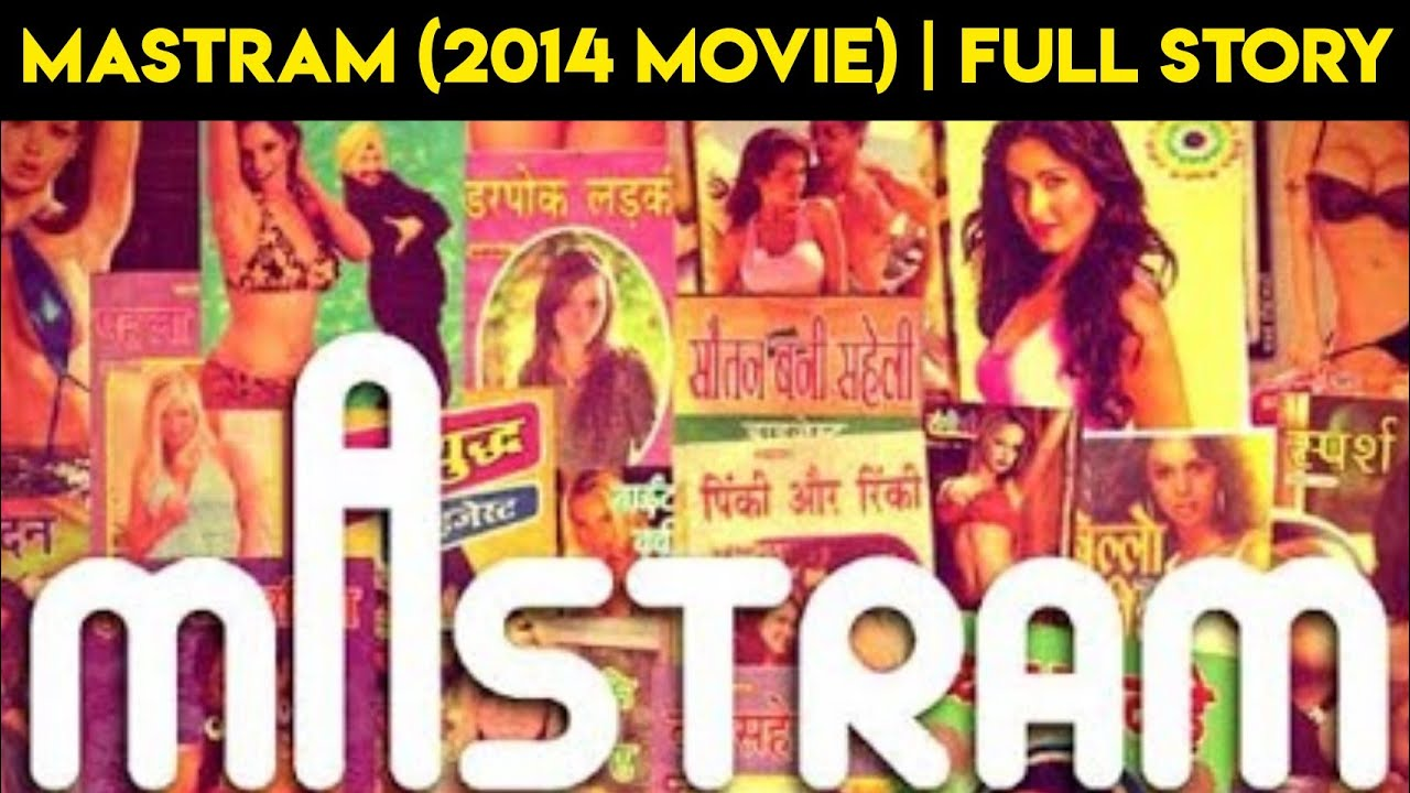 Download Mastram (2014)   Controversial Indian Movie   Explained By NerdFlix