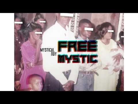 Mystical Ady - FREE MYSTIC [Full Ep] (Prod. By Sam Kid) 2017
