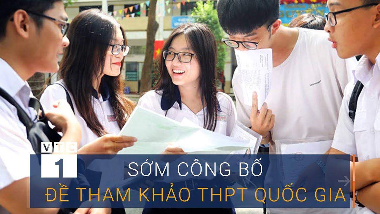 Sớm công bố đề thi tham khảo THPT Quốc gia 2020 | VTC1