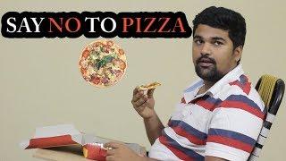 Say No To PIZZA | Telugu Comedy Short Film 2017 | Directed by Rohit Thadi | #TeluguShortFilms
