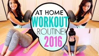 AT HOME Workout Routine 2016! Easy and Fun!